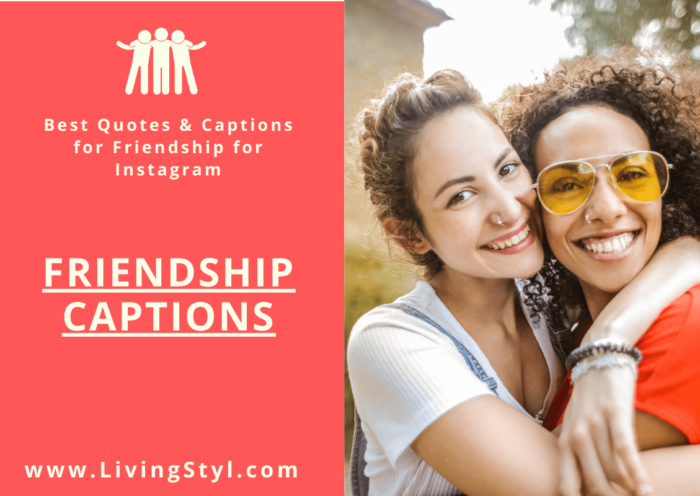 best friend captions for instagram post by livingstyl