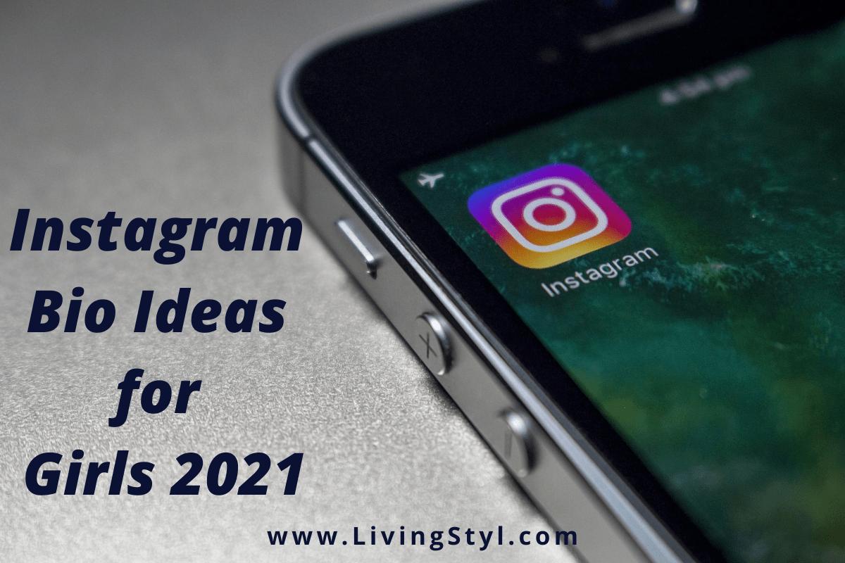 Instagram Bio Ideas for Girls 2021