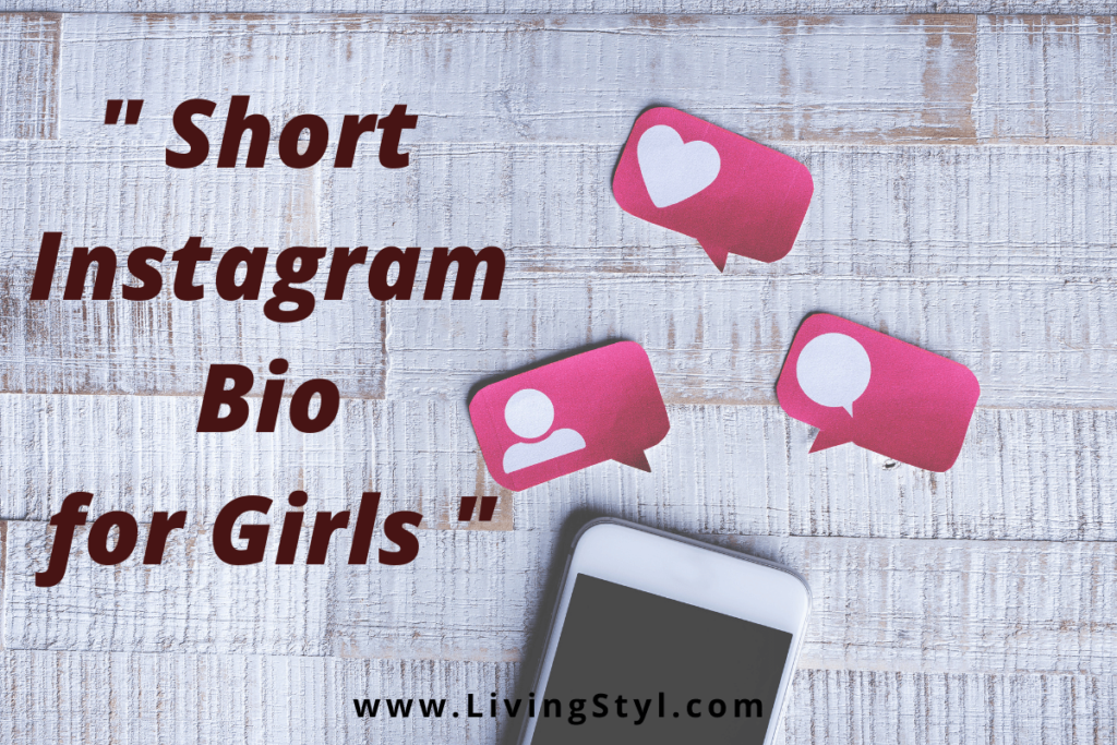 short Instagram Bio for Girls 2021