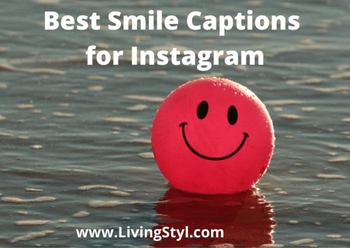 best smile captions for instagram livingstyl